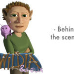 Wildia & Felix – Behind the Scenes